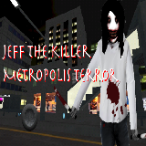 Jeff The Killer Metro Terror