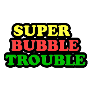 Super Bubble Trouble (pang)