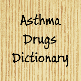 Asthma pills dictionary
