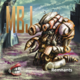 Remnants By MBJ